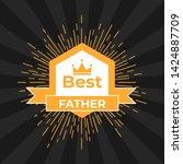 emblem  for best family. best ...   Shutterstock . vector #1424887709