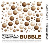 Chocolate Bubbles