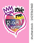 love me right now t shirt... | Shutterstock .eps vector #1425562460