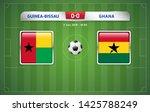 guinea bissau vs ghana... | Shutterstock .eps vector #1425788249