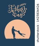 silhouette of father and son... | Shutterstock . vector #1425836426