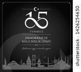 15 temmuz demokrasi ve milli... | Shutterstock .eps vector #1426254650