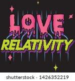 slogan  love relativity...   Shutterstock .eps vector #1426352219