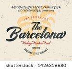 """""""the barcelona"""". vintage modern ...   Shutterstock .eps vector #1426356680"""
