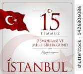 15 temmuz demokrasi ve milli... | Shutterstock .eps vector #1426806086
