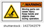 warning moving part cause... | Shutterstock .eps vector #1427342579