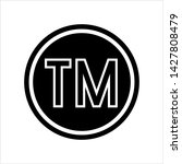 tm trademark symbol icon  tm... | Shutterstock .eps vector #1427808479