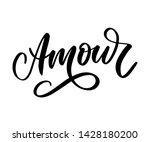 amour. vector handwritten... | Shutterstock .eps vector #1428180200