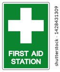 First Aid Station Symbol Sign ...