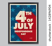 happy independence day poster ... | Shutterstock .eps vector #142896904