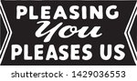 pleasing you pleases us   retro ... | Shutterstock .eps vector #1429036553