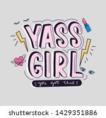 yass girl you got this... | Shutterstock .eps vector #1429351886