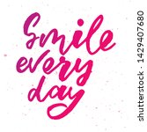 smile every day   handwritten... | Shutterstock .eps vector #1429407680