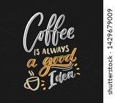 hand drawn lettering phrase... | Shutterstock .eps vector #1429679009