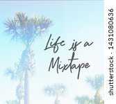 quote   life is a mixtape with... | Shutterstock . vector #1431080636