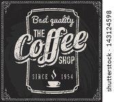 coffee shop label with retro... | Shutterstock .eps vector #143124598