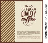 retro vintage coffee background ... | Shutterstock .eps vector #143138050
