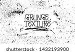 grunge texture   dirty grainy... | Shutterstock .eps vector #1432193900