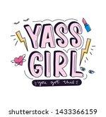 yass girl you got this... | Shutterstock .eps vector #1433366159