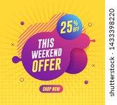 weekend sale banner on yellow... | Shutterstock .eps vector #1433398220
