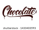 hand drawn lettering chocolate. ...   Shutterstock .eps vector #1433403593