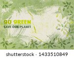 Go Green Save Your Planet