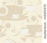 seamless pattern. cup of coffee ... | Shutterstock .eps vector #143352370