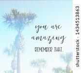 inspirational typographic quote ... | Shutterstock . vector #1434513863