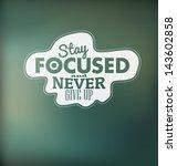 typographic design   stay... | Shutterstock .eps vector #143602858