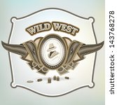 wild west cowboy element emblem | Shutterstock .eps vector #143768278