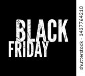 black friday.qoutes about black ... | Shutterstock . vector #1437764210