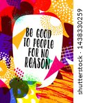 be good to people for no reason.... | Shutterstock .eps vector #1438330259