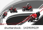 motorcycle racers on the track  ...   Shutterstock .eps vector #143909029