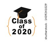 class of 2020 sign on white... | Shutterstock . vector #1439241029