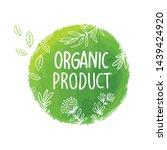vector natural  organic food ... | Shutterstock .eps vector #1439424920