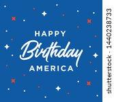 happy birthday american fourth...   Shutterstock .eps vector #1440238733