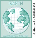 make everyday earth day poster... | Shutterstock .eps vector #1440444503