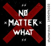 no matter what slogan... | Shutterstock .eps vector #1440496103