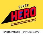superhero style comics font... | Shutterstock .eps vector #1440518399