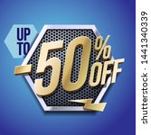 up to 50  off special offer... | Shutterstock .eps vector #1441340339