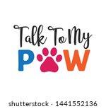 Talk To My Paw Inspiring Funny...