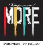 slogan professional more vector ... | Shutterstock .eps vector #1441563620
