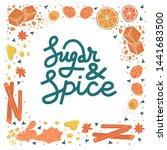Sugar And Spice Lettering. Hand ...
