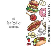 set of hand drawn fast food.... | Shutterstock .eps vector #1441837550