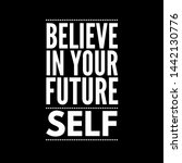 the ability to believe in your... | Shutterstock . vector #1442130776