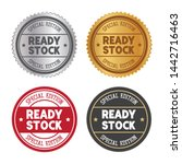 ready stock stamp seal badge... | Shutterstock .eps vector #1442716463