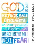 God Is Our Refuge And Strength  ...