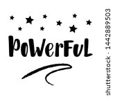 powerful hand drawn lettering... | Shutterstock .eps vector #1442889503