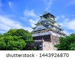 Osaka Castle Is One Of The...