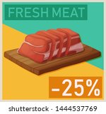 sliced frsh red meat on a... | Shutterstock .eps vector #1444537769